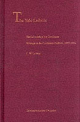 The Labyrinth of the Continuum: Writings on the Continuum Problem, 1672-1686 9780300079111