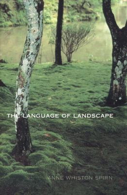 The Language of Landscape 9780300082944