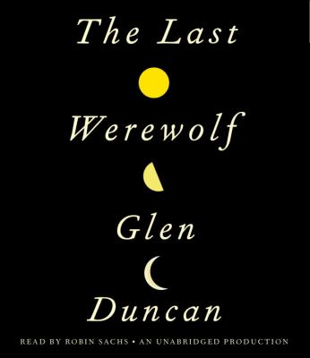 The Last Werewolf 9780307917331