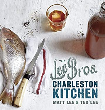 The Lee Bros. Charleston Kitchen 9780307889737