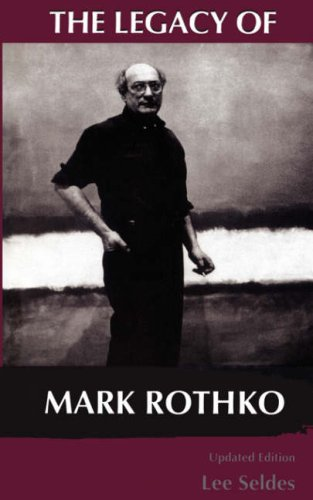 The Legacy of Mark Rothko 9780306807251