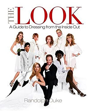 The Look: A Guide to Dressing from the Inside Out 9780307336835