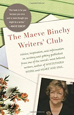 The Maeve Binchy Writers' Club 9780307473851