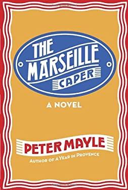 The Marseille Caper 9780307594198