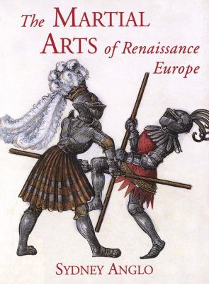 The Martial Arts of Renaissance Europe 9780300083521