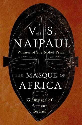 The Masque of Africa: Glimpses of African Belief 9780307270733