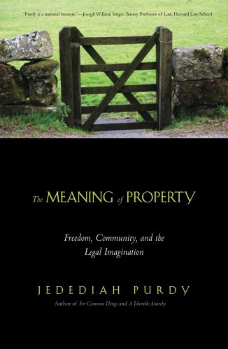 The Meaning of Property: Freedom, Community, and the Legal Imagination 9780300171440