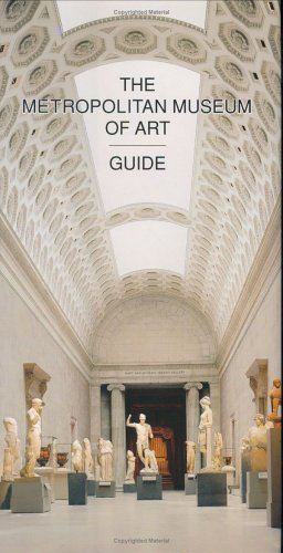 The Metropolitan Museum of Art Guide: Revised Edition 9780300085587