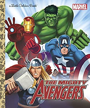 The Mighty Avengers (Marvel: The Avengers) 9780307931092