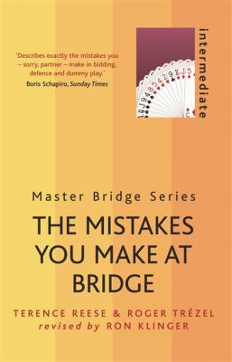 The Mistakes You Make at Bridge: Intermediate 9780304368112