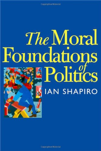 The Moral Foundations of Politics 9780300079074