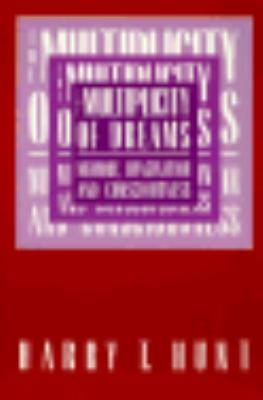 The Multiplicity of Dreams: Memory, Imagination, and Consciousness 9780300043303