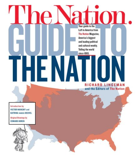 The Nation Guide to the Nation 9780307387288