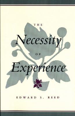 The Necessity of Experience 9780300105667