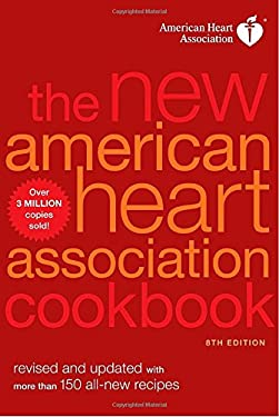 The New American Heart Association Cookbook, 8th Edition 9780307407573