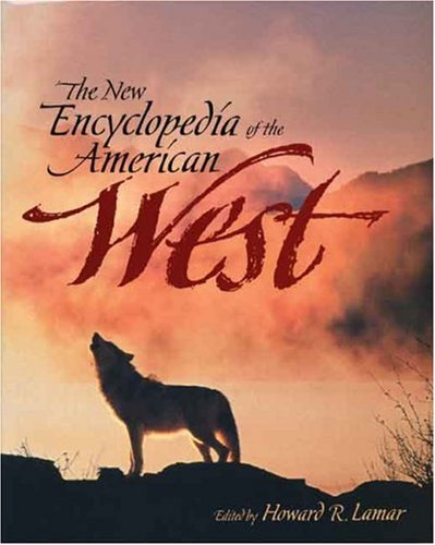 The New Encyclopedia of the American West 9780300070880
