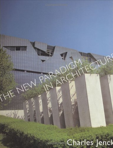 The New Paradigm in Architecture: The Language of Post-Modernism 9780300095135