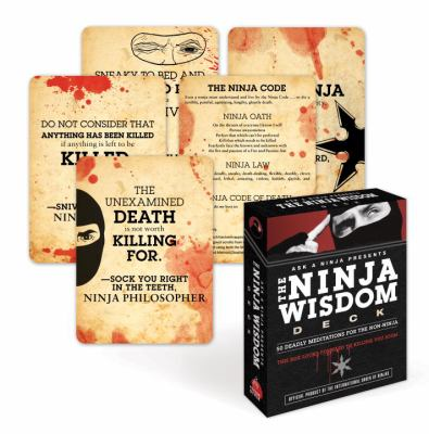 The Ninja Wisdom Deck: 50 Deadly Meditations for the Non-Ninja 9780307587459