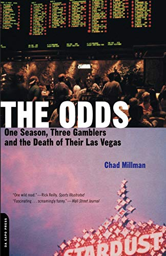The Odds: One Season, Three Gamblers, and the Death of Their Las Vegas 9780306811562