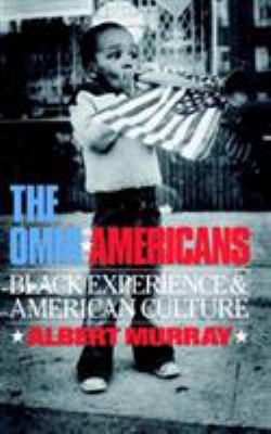 The Omni-Americans: Black Experience and American Culture 9780306803956