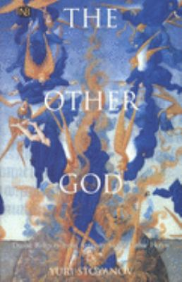 The Other God: Dualist Religions from Antiquity to the Cathar Heresy 9780300082531