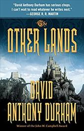 The Other Lands: The Acacia Trilogy, Book Two 16381686