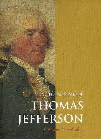 The Paris Years of Thomas Jefferson 9780300069037