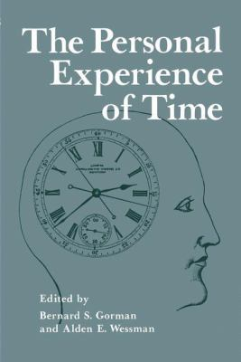 The Personal Experience of Time 9780306310393