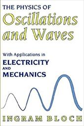 The Physics of Oscillations and Waves 856627