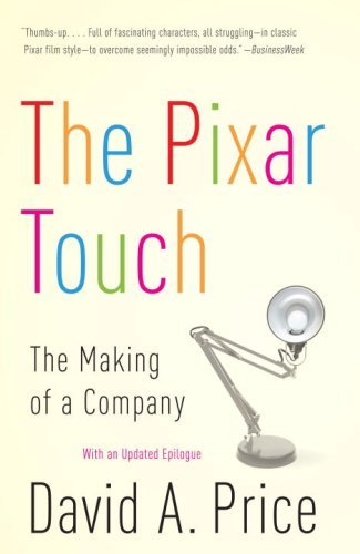 The Pixar Touch: The Making of a Company 9780307278296