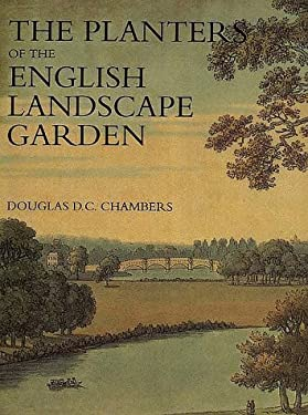 The Planters of the English Landscape Garden: Botany, Trees, and the Georgics 9780300054644