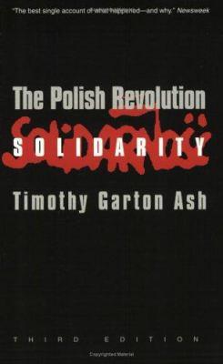 The Polish Revolution: Solidarity 9780300095685