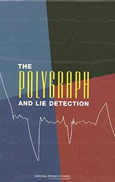 The Polygraph and Lie Detection 9780309084369