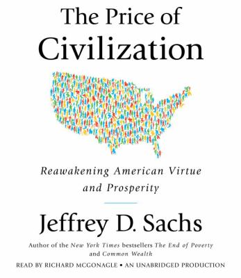 The Price of Civilization: Reawakening American Virtue and Prosperity 9780307913036