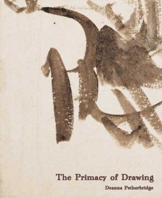 The Primacy of Drawing: Histories and Theories of Practice 9780300126464