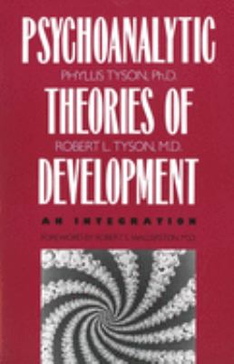 The Psychoanalytic Theories of Development: An Integration 9780300055108