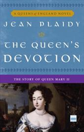 The Queen's Devotion: The Story of Queen Mary II 870964