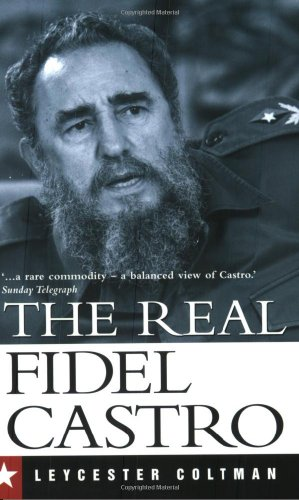 The Real Fidel Castro 9780300107609