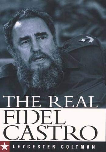 The Real Fidel Castro 9780300101881