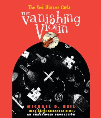 The Vanishing Violin 9780307710529