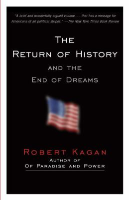 The Return of History and the End of Dreams 9780307389886