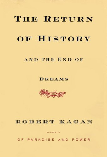 The Return of History and the End of Dreams 9780307269232