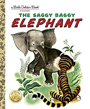 The Saggy Baggy Elephant 9780307021106