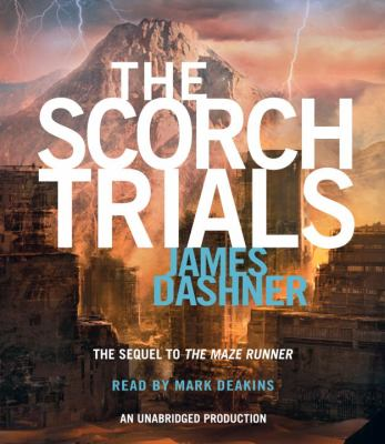 The Scorch Trials (Maze Runner Series #2)