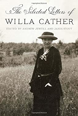 The Selected Letters of Willa Cather 9780307959300