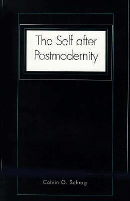 The Self After Postmodernity 9780300068429