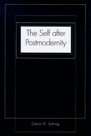 The Self After Postmodernity 9780300078763