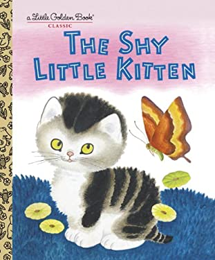 The Shy Little Kitten 9780307001450
