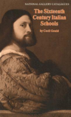 The Sixteenth-Century Italian Schools 9780300061413