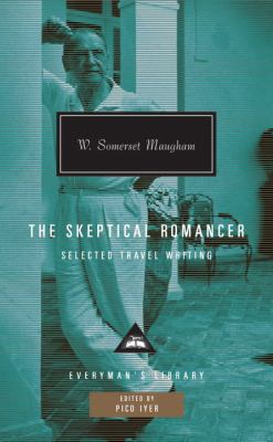 The Skeptical Romancer: Selected Travel Writing 9780307272126